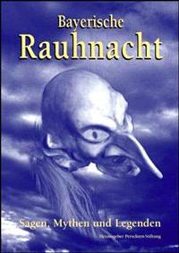 Reupold Hans, Schweiggert Alfons - Bayerische Rauhnacht