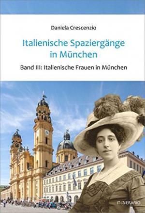 - Italienische Spaziergänge in München