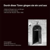 Gisela-Gymnasium München - Durch diese Türen gingen sie ein und aus