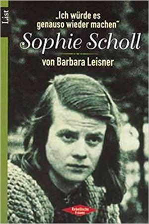 Leisner Barbara - Sophie Scholl