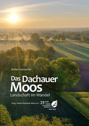 Gerstorfer Stefan - Das Dachauer Moos