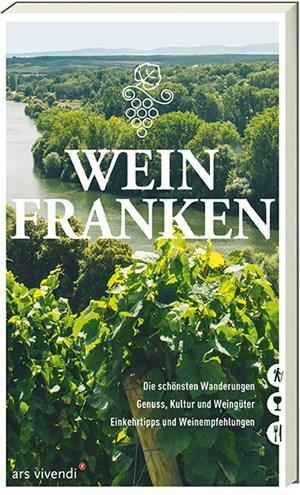 Dietrich, Nicole und Schmelke-Sachs, Antje - Weinfranken