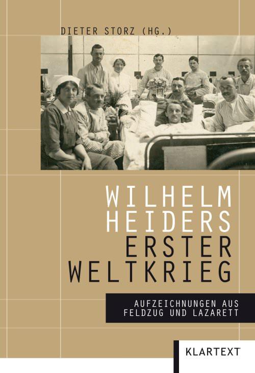 Wilhelm Heider - Wilhelm Heiders Erster Weltkrieg