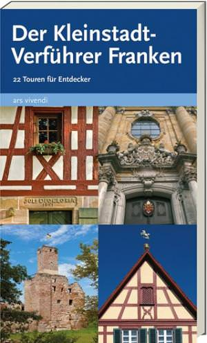 Castner, Thilo und Castner, Jan - Der Kleinstadt-Verführer Franken Band 1