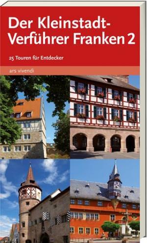 Castner, Thilo und Castner, Jan - Der Kleinstadt-Verführer Franken Band 2