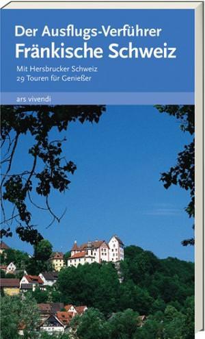 Castner, Thilo; Röckelein, Gottfried; Roth, Matthias und Weirauch, Reinhard - Der Ausflugs-Verführer Fränkische Schweiz