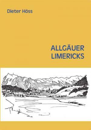 Höss Dieter - Allgäuer Limericks