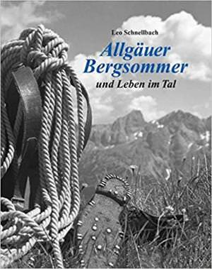 Schnellbach Leo - Allgäuer Bergsommer