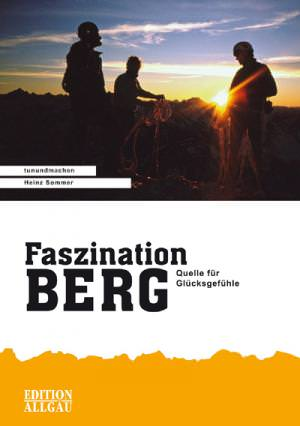 Sommer Heinz - Faszination BERG