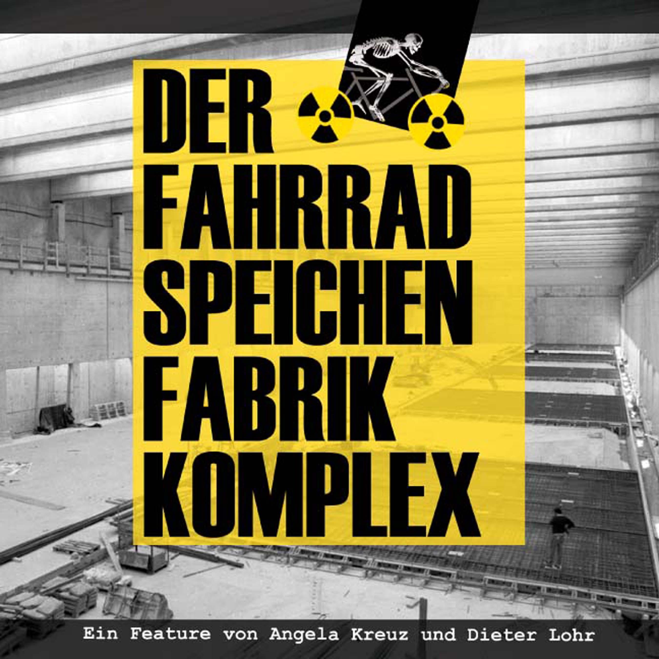 - Der Fahrradspeichenfabrikkomplex