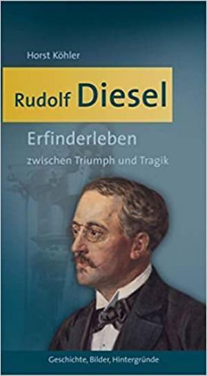 Köhler Horst - Rudolf Diesel