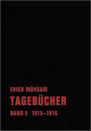 Mühsam Erich - Tagebücher. Band 5