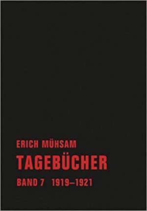 Mühsam Erich - Tagebücher. Band 7