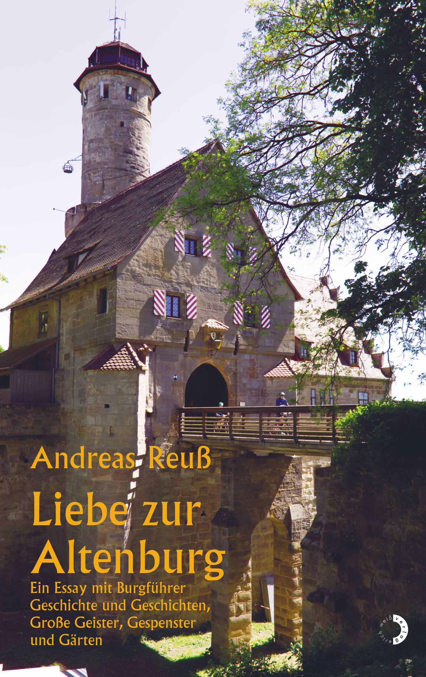 Reuß, Andreas - Liebe zur Altenburg