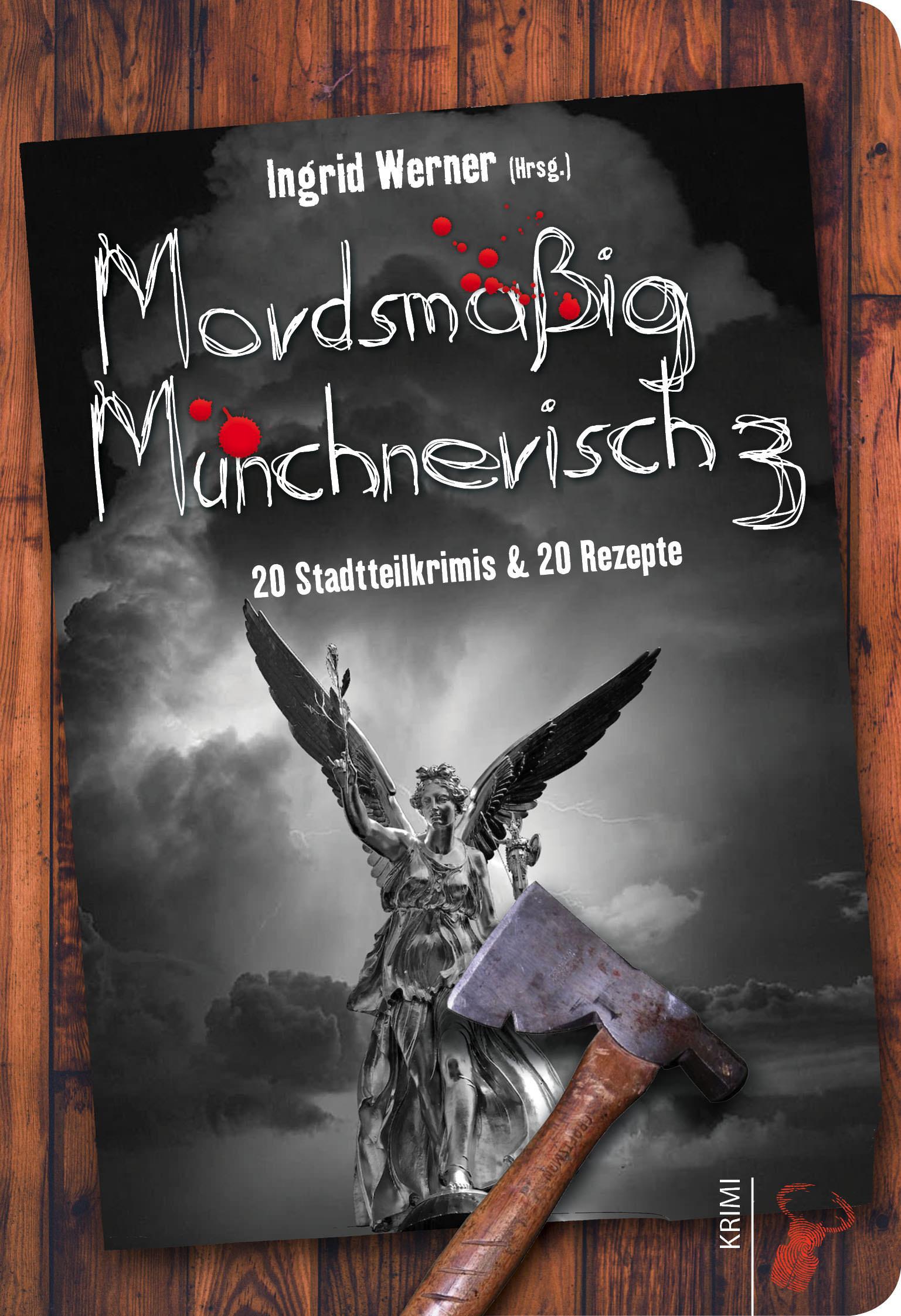 - Mordsmäßig Münchnerisch 3