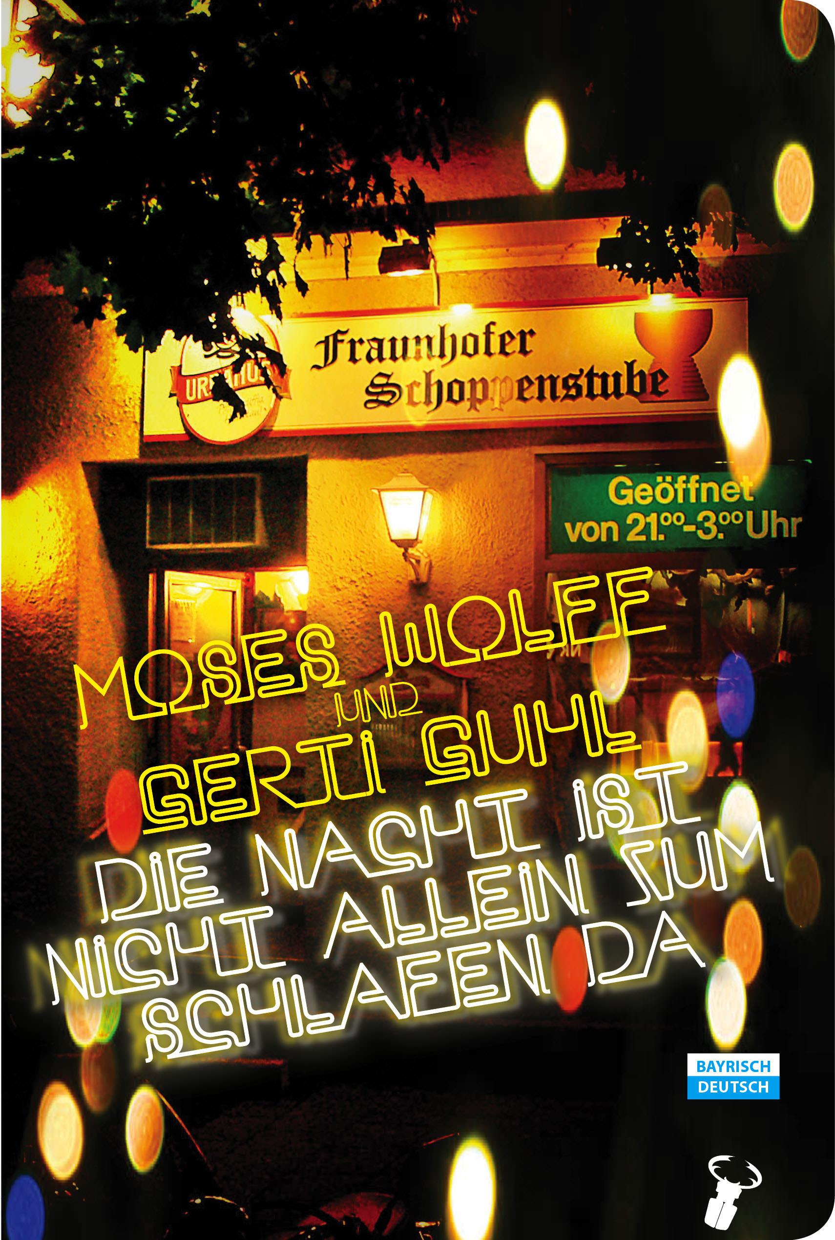 Wolff Moses, Guhl Gerti - Die Nacht ist nicht allein zum Schlafen da!