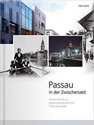 Krompaß Franz - Passau in der Zwischenzeit