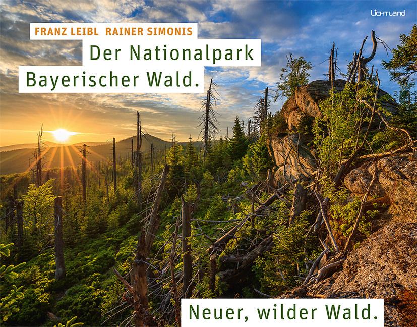 Franz Leibl, Rainer Simonis - Der Nationalpark Bayerischer Wald