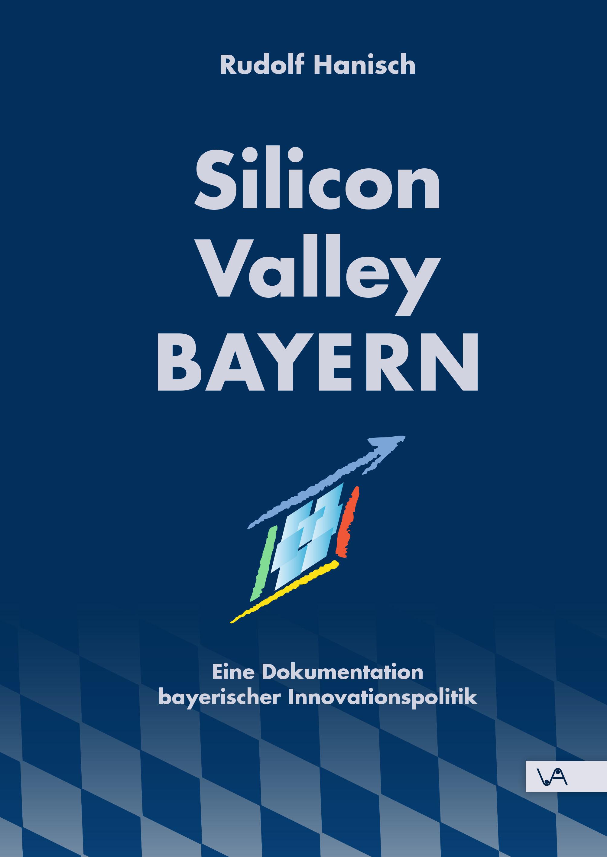 Rudolf Hanisch - Silicon Valley Bayern