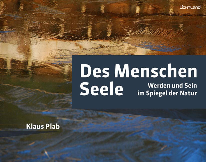 Klaus Plab - Des Menschen Seele