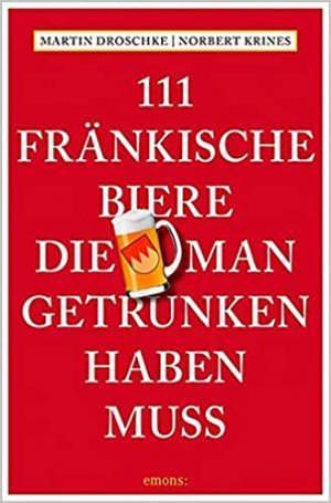 Droschke Martin, Krines Norbert - 111 Fränkische Biere