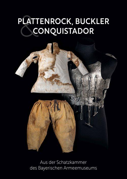 - Plattenrock, Buckler und Conquistador