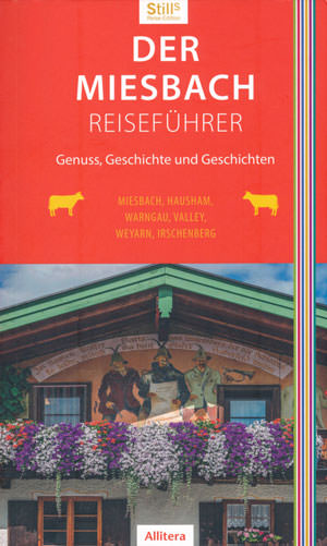 Still Sonja - Der Miesbach-Reiseführer