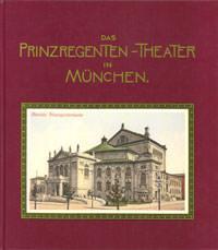 Seidl Klaus Jürgen - Das Prinzregenten-Theater in München