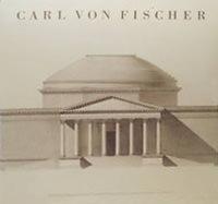 Nerdinger Winfried - Carl von Fischer