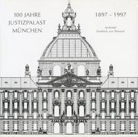 Falkenhagen Erika - 100 Jahre Justizpalast München