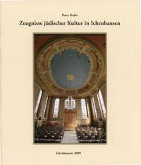 Kuhn Peter - Zeugnisse jüdischer Kultur in Ichenhausen