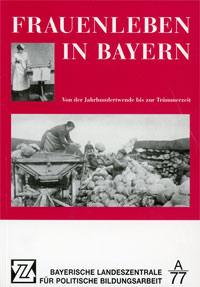 Krafft Sybille - Frauenleben in Bayern