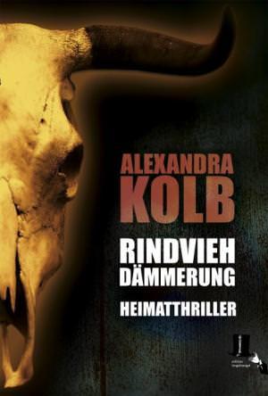 Kolb Alexandra - Rindviehdämmerung