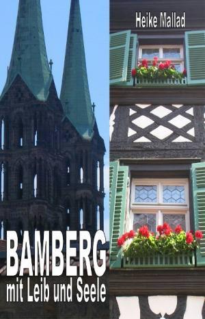 Mallad Heike - Bamberg mit Leib und Seele