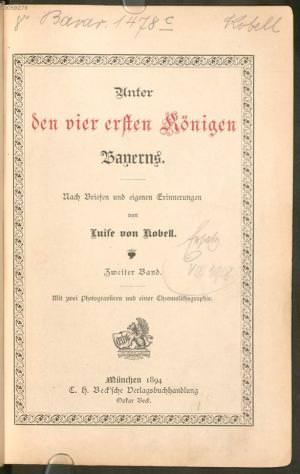 Kobell Luise von - Unter den vier ersten Königen Bayerns