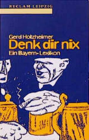 Holzheimer Gerd - Denk dir nix