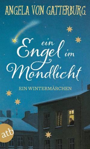 Gatterburg Angela von - Ein Engel im Mondlicht