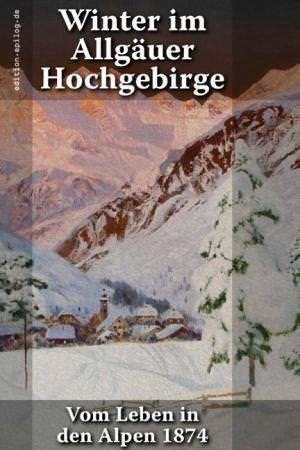 Waltenberger A. - Winter im Allgäuer Hochgebirge