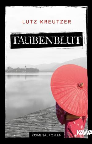 Kreutzer Lutz - Taubenblut