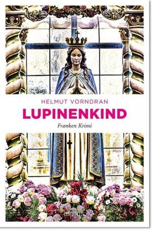 Vorndran Helmut - Lupinenkind