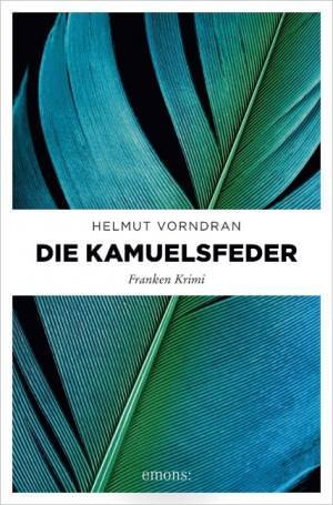 Vorndran Helmut - Die Kamuelsfeder