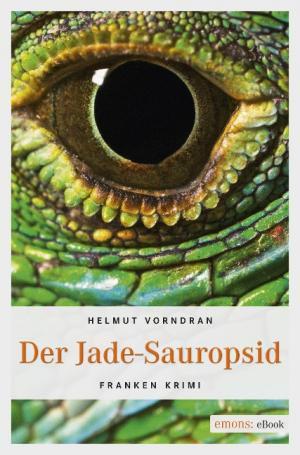 Vorndran Helmut - Der Jade-Sauropsid