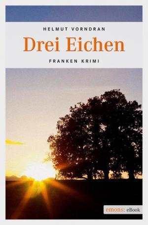 Vorndran Helmut - Drei Eichen