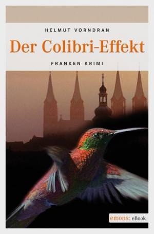 Vorndran Helmut - Der Colibri-Effekt