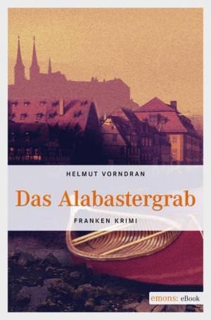 Vorndran Helmut - Das Alabastergrab