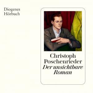Poschenrieder Christoph - Der unsichtbare Roman