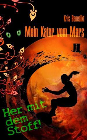 Benedikt Kris - Mein Kater vom Mars