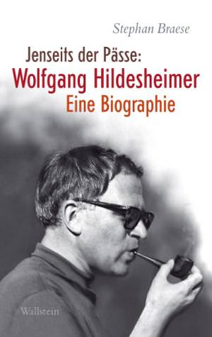 Braese Stephan - Jenseits der Pässe: Wolfgang Hildesheimer