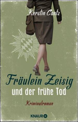 Cantz Kerstin - Fräulein Zeisig und der frühe Tod