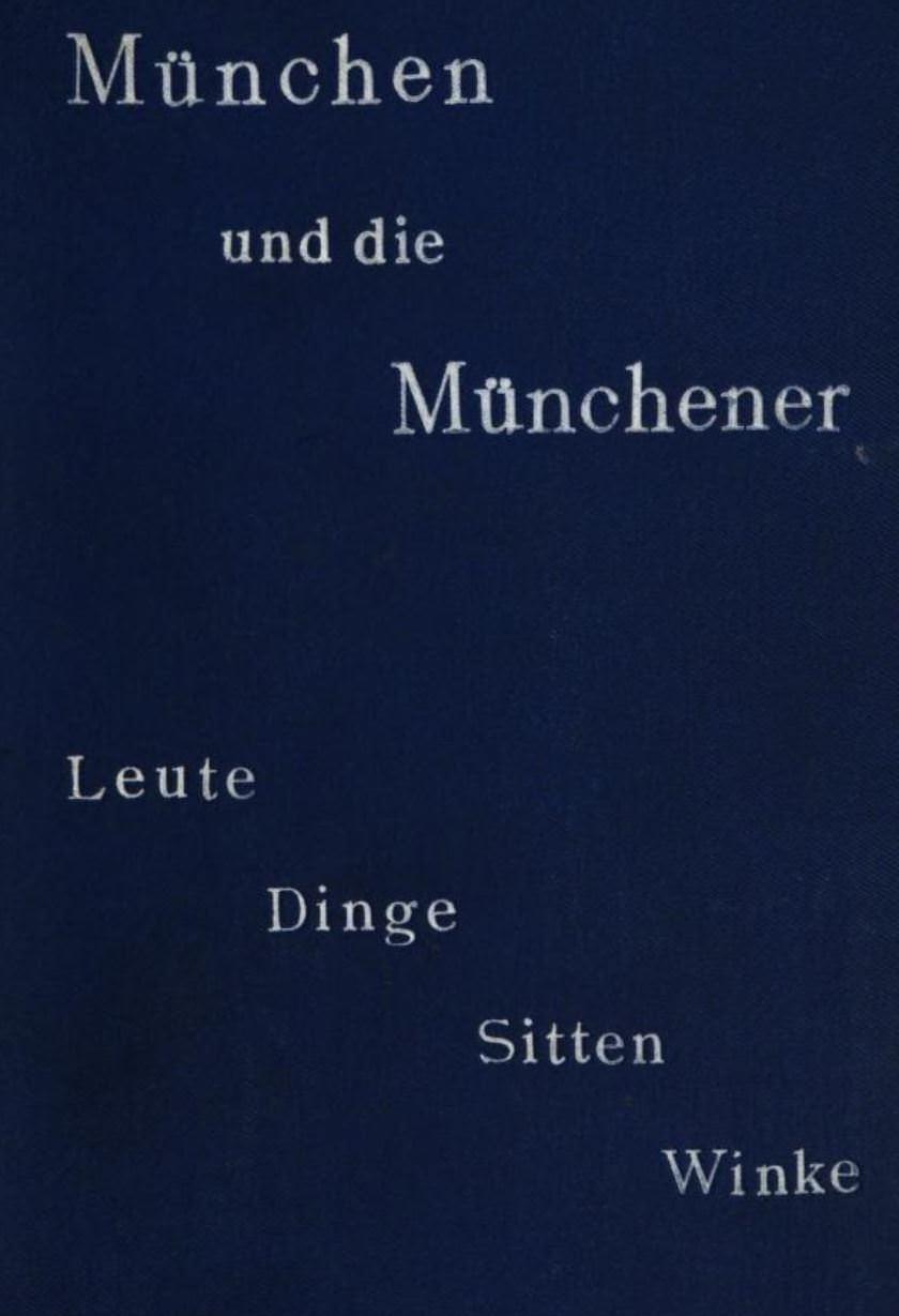 - München und die Münchener